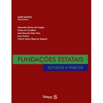 Fundações Estatais: Estudos e Parecer